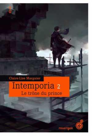 Intemporia tome 2 Le trône du prince