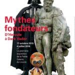 Exposition Mythes fondateurs Petite Galerie du Louvre