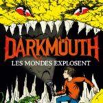 Darkmouth tome 2