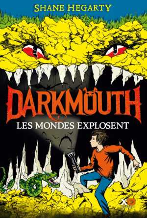 Darkmouth tome 2