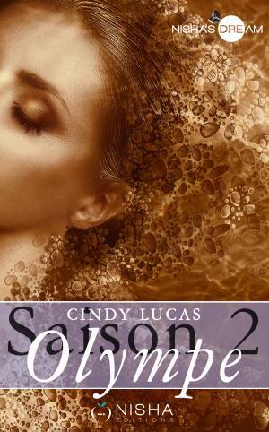 Olympe saison 2 Cindy Lucas
