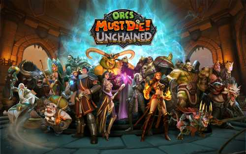 Orc Must Die ! Unchained