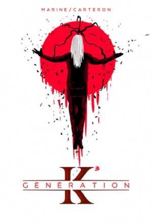 Génération K tome 3