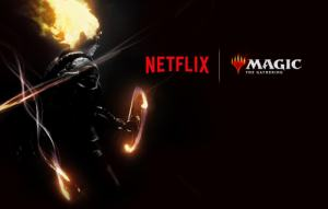 Netflix, Magic : The Gathering
