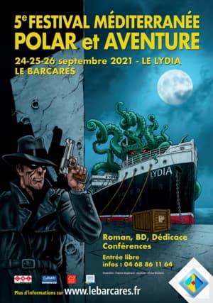 5ème festival Méditerranée Polar et Aventure