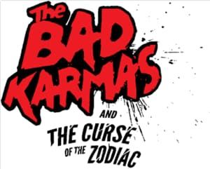 The Bad Karmas and the Curse of the Zodiac